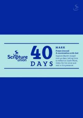 40 Days: Mark Prayer Journal