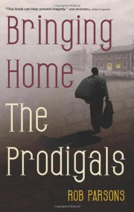 Bringing Home the Prodigals