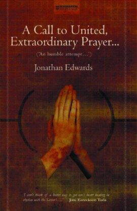 A Call to United, Extraordinary Prayer