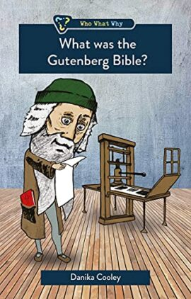 What was the Gutenberg Bible? (Who What Why)