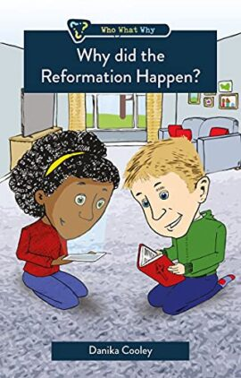 Why did the Reformation Happen? (Who What Why)