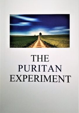 The Westminster Conference 2019: The Puritan Experiment (Puritan Papers)