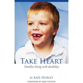 Take Heart: For Families Living With Disability