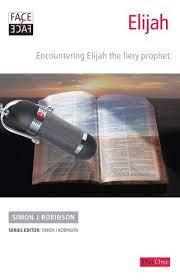 Face2face Elijah: Encountering Gods fiery prophet