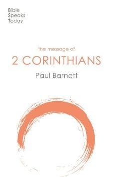 The Message of 2 Corinthians BST