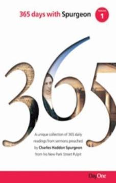365 Days with Spurgeon Vol 1