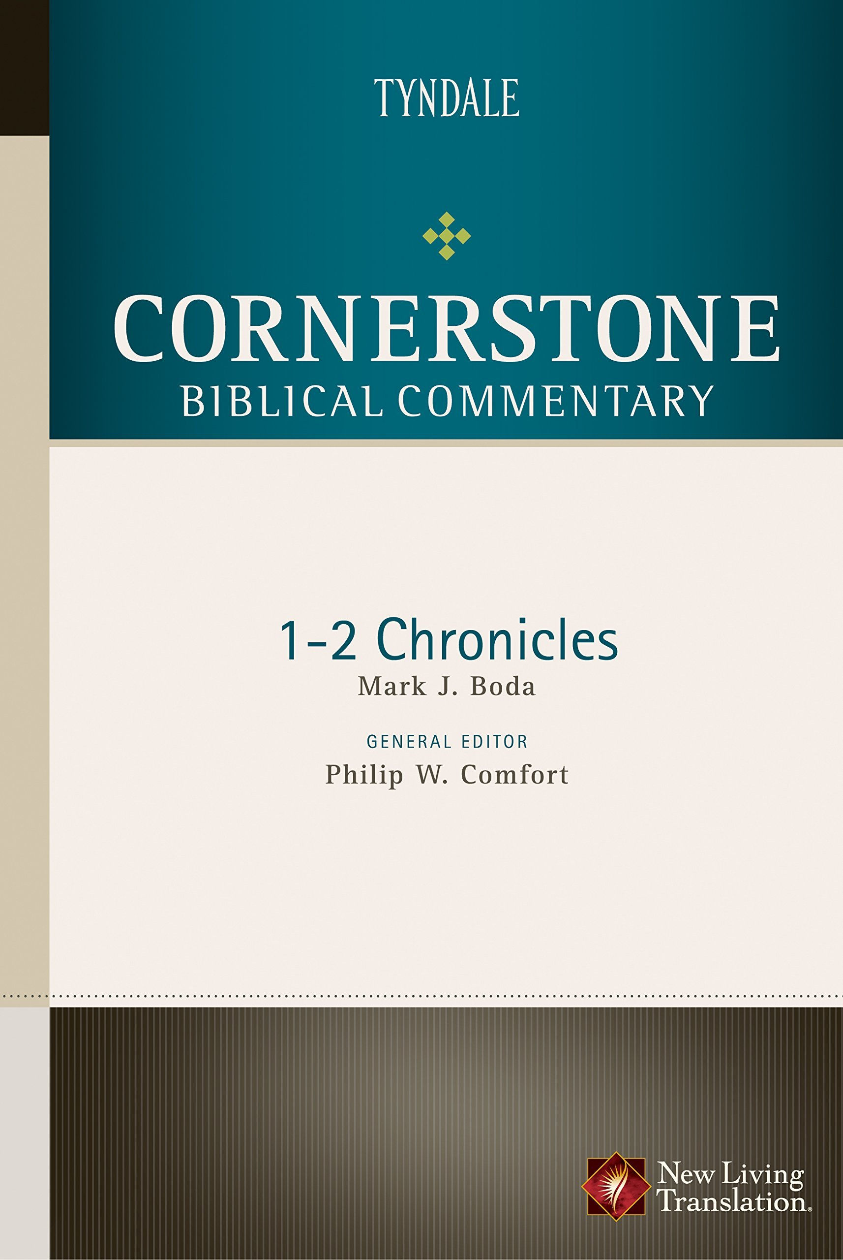 Cornerstone Biblical Commentary – 1-2 Chronicles by Mark Boda
