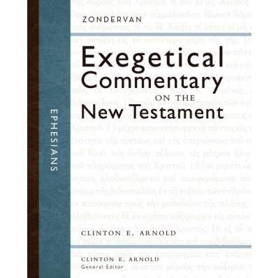 Ephesians – Exegetical Commentary on the NT