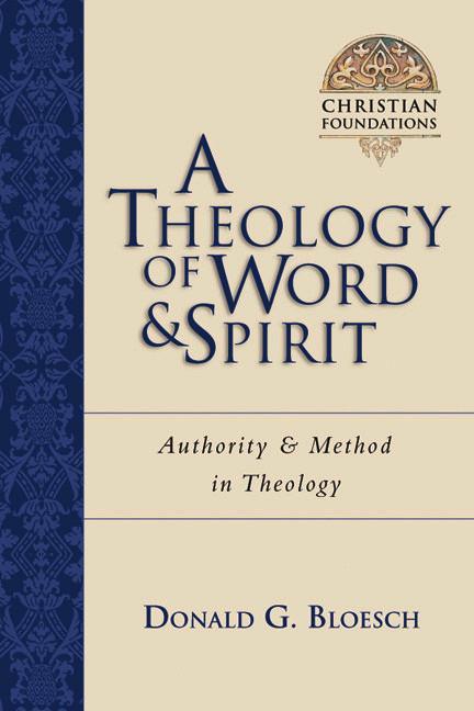 A Theology of Word & Spirit