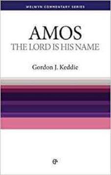 Amos – The Lord Is His Name