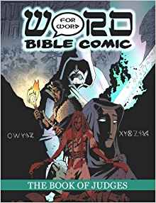The Book of Judges Word for Word Bible Comic