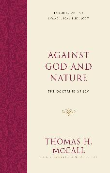 Against God and Nature: The Doctrine of Sin