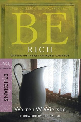 Be Rich – Ephesians