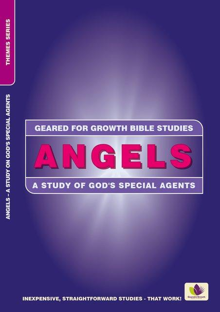 Angels – A Study on God's Special Agents
