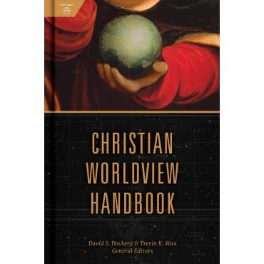 Christian Worldview Handbook