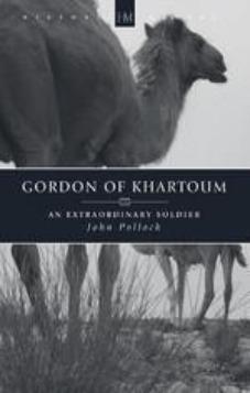 Gordon of Khartoum An Extraordinary Soldier