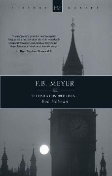 F.B. Meyer If I had a Hundred Lives…