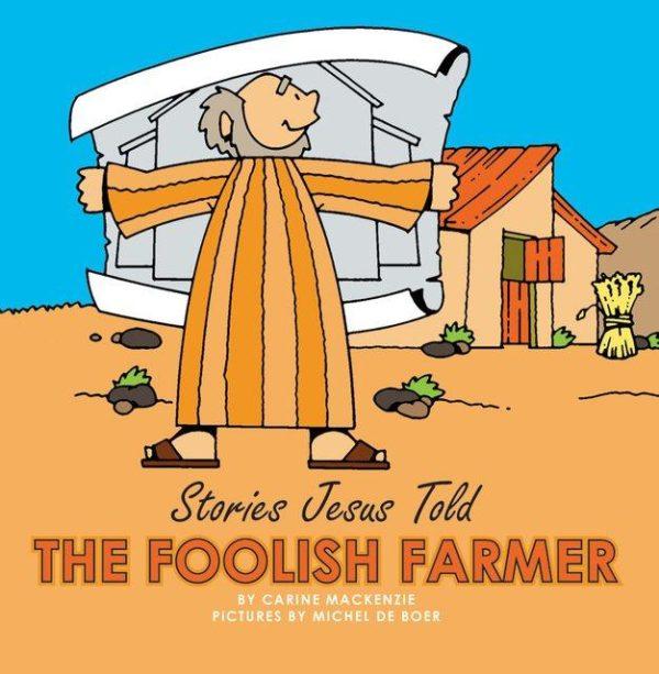 The Foolish Farmer