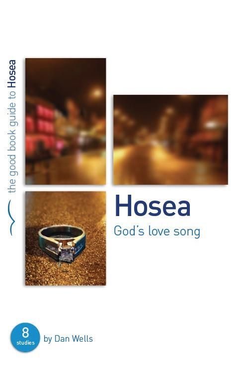 The Good Book Guide to Hosea