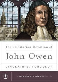 The Trinitarian Devotion of John Owen (Kindle eBook)