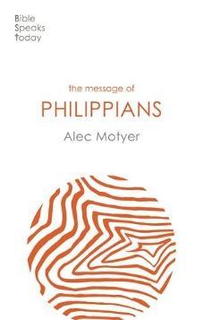 The Message of Philippians: Jesus Our Joy
