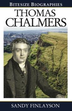 Thomas Chalmers (Bitesize Biographies)