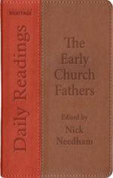 Daily Readings: The Early Church Fathers (Kindle eBook)