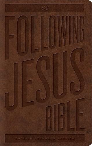 ESV Following Jesus Bible TruTone Brown