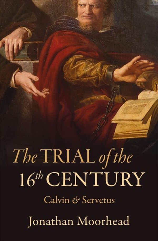 The Trial of the 16th Century